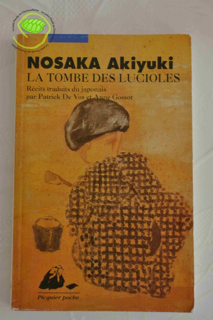 Le tombeau des lucioles de NOSAKA Akiyuki