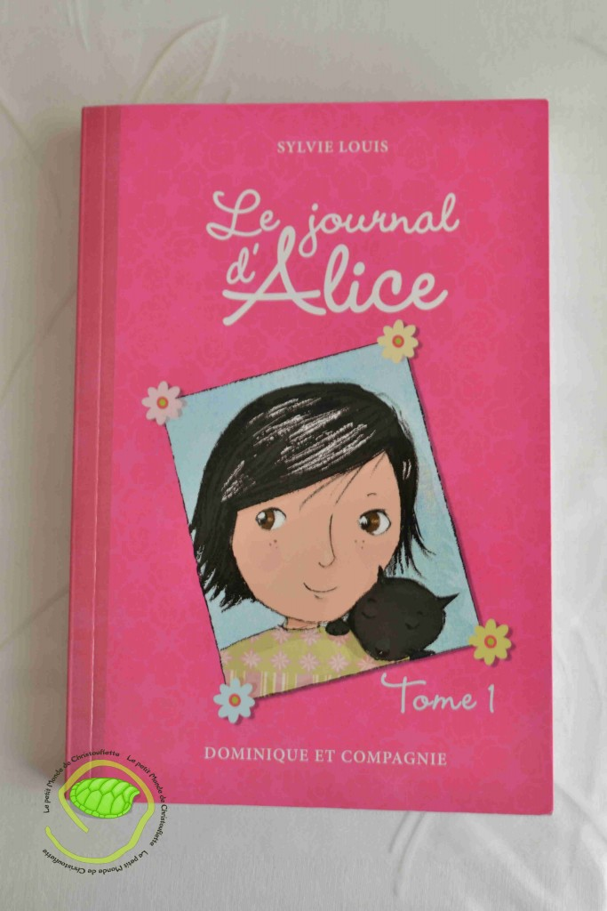 """Le journal d'Alice"" de Sylvie Louis"